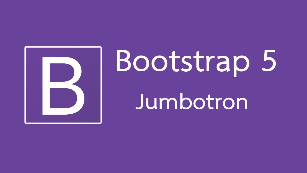 การใช้งาน Jumbotron ใน Bootstrap 5