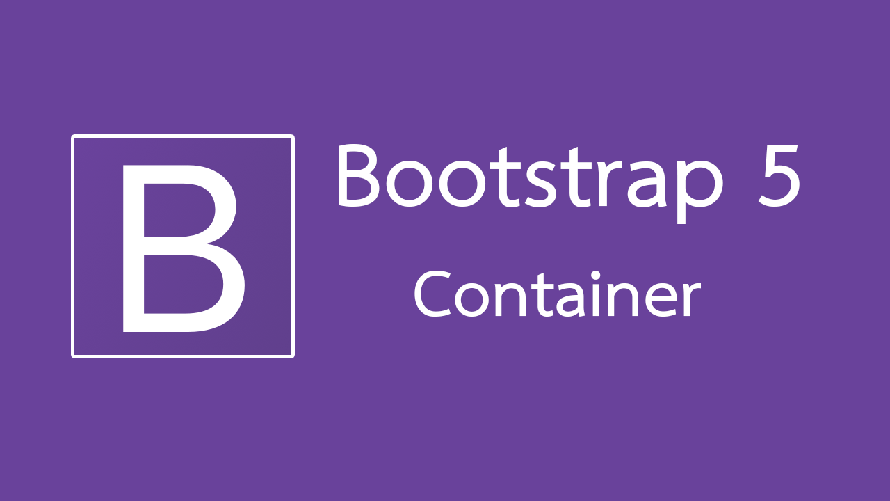 Container ใน Bootstrap 5